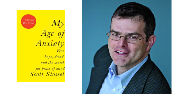 Q&A: Scott Stossel and His Age of Anxiety